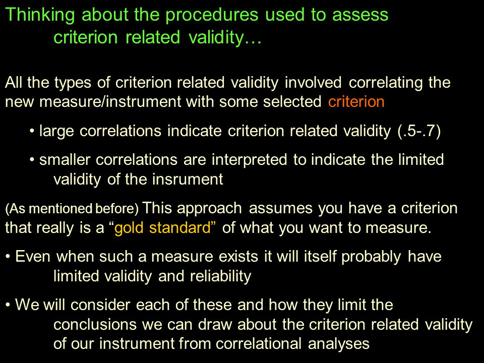 Thinking about the procedures used to assess