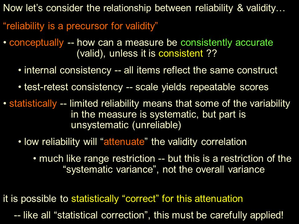 Now let's consider the relationship between reliability & validity…
