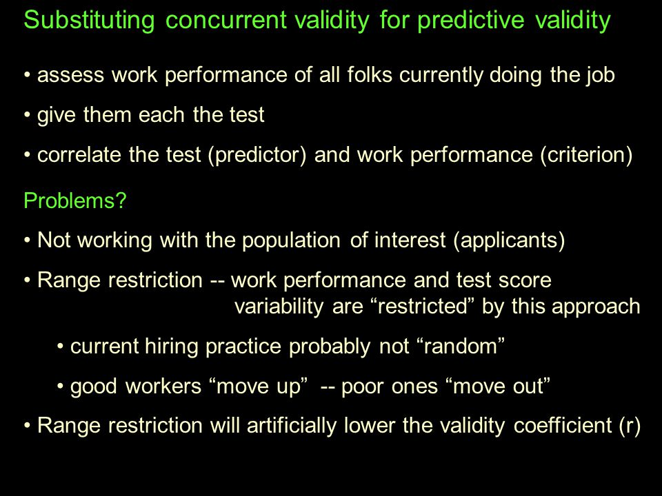Substituting concurrent validity for predictive validity