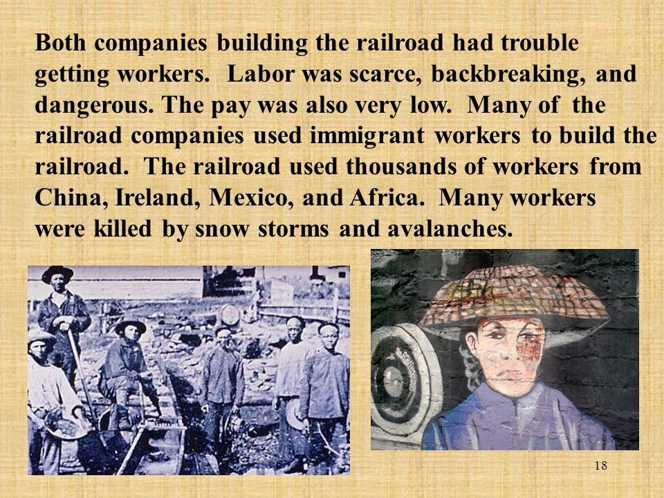 Both companies building the railroad had trouble getting workers