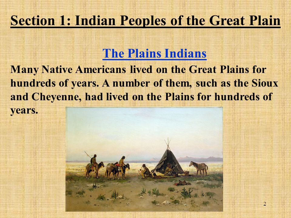 Section 1: Indian Peoples of the Great Plain