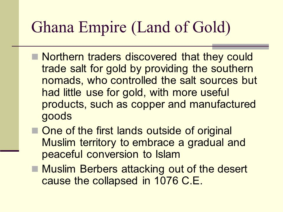 Ghana Empire (Land of Gold)