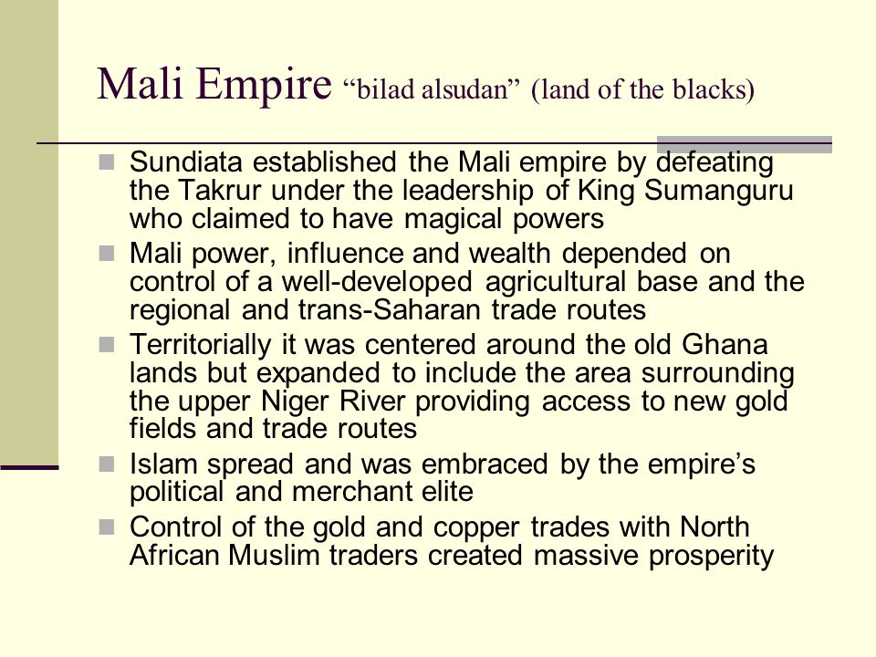 Mali Empire bilad alsudan (land of the blacks)
