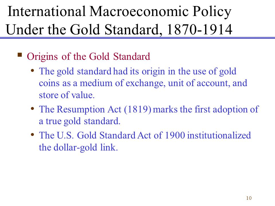 International Macroeconomic Policy Under the Gold Standard, 1870-1914