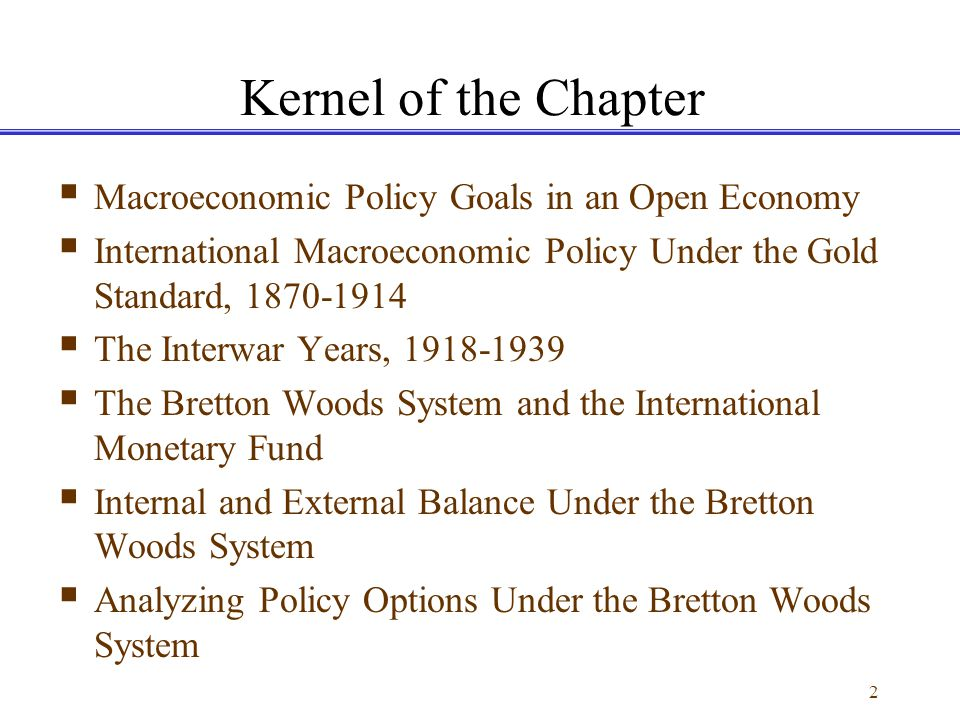 Kernel of the Chapter Macroeconomic Policy Goals in an Open Economy