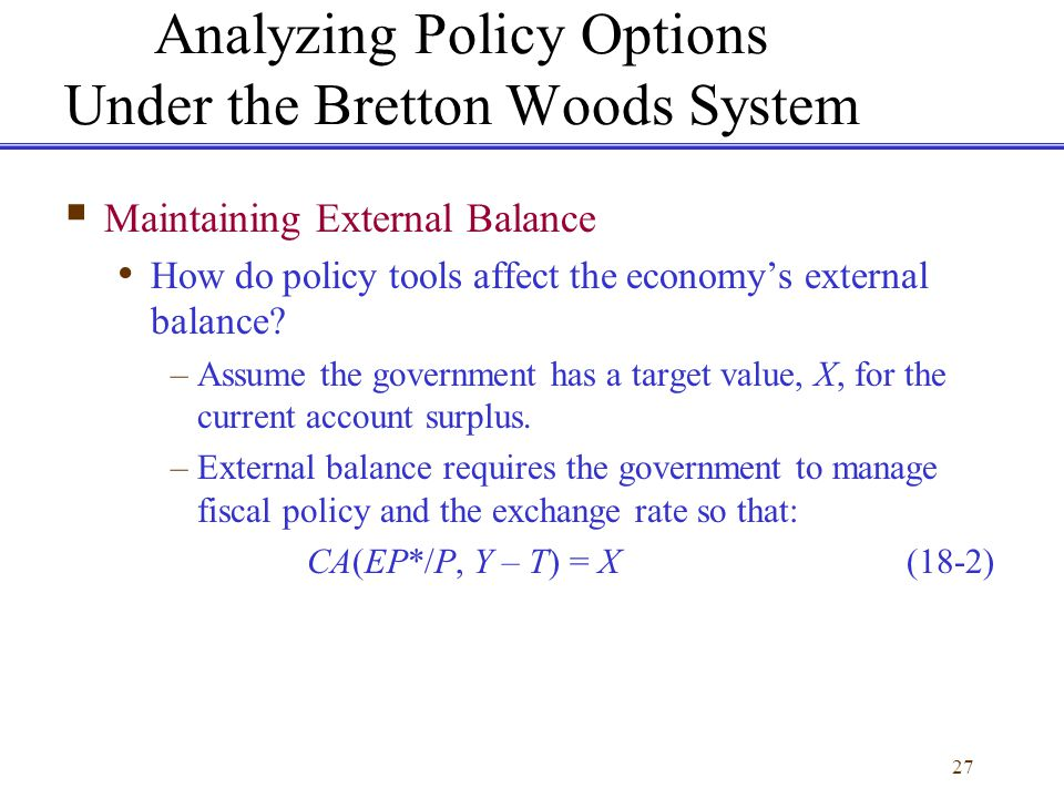 Analyzing Policy Options Under the Bretton Woods System