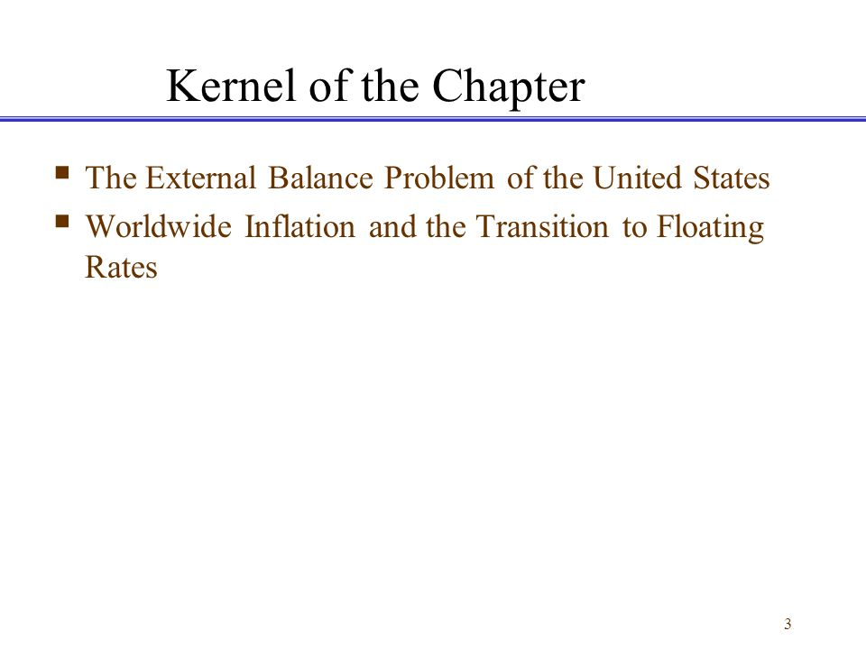 Kernel of the Chapter The External Balance Problem of the United States.