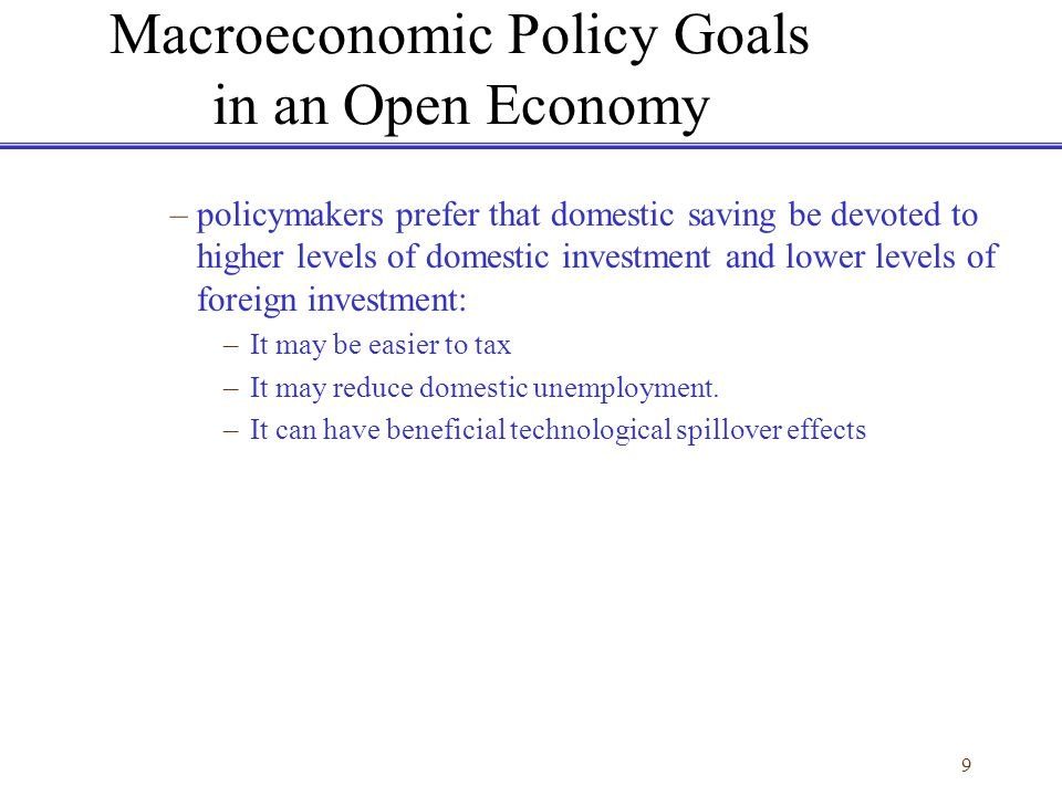 Macroeconomic Policy Goals in an Open Economy
