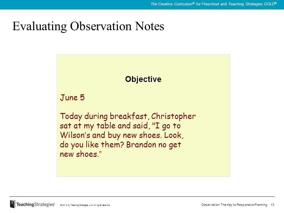 Evaluating Observation Notes