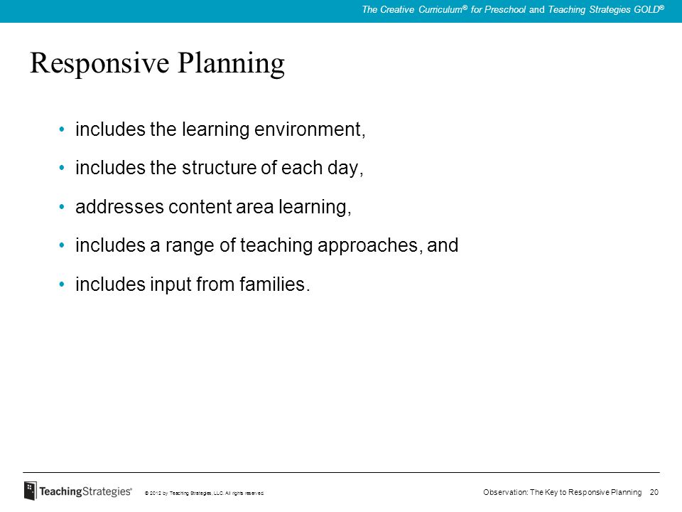 Responsive Planning includes the learning environment,