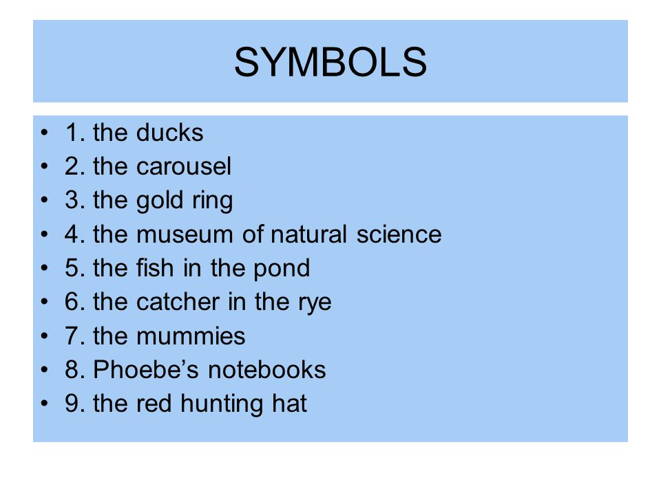 SYMBOLS 1. the ducks 2. the carousel 3. the gold ring