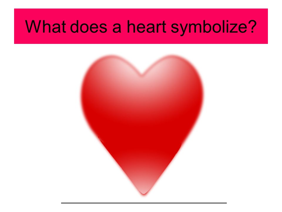 What does a heart symbolize
