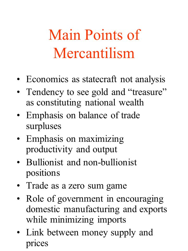 Main Points of Mercantilism