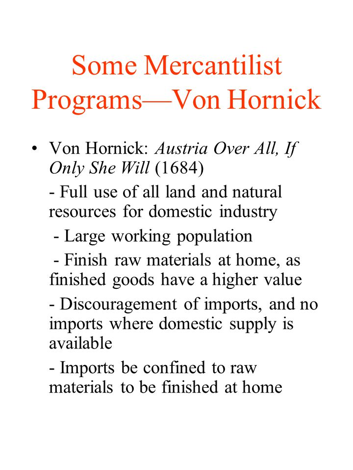Some Mercantilist Programs—Von Hornick