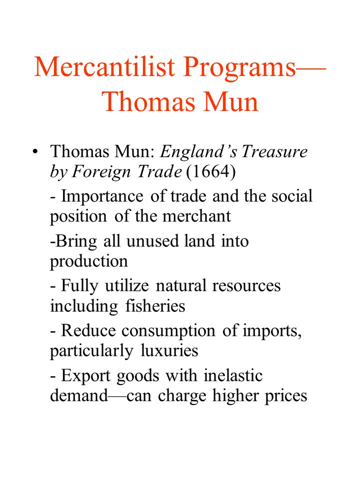 Mercantilist Programs—Thomas Mun