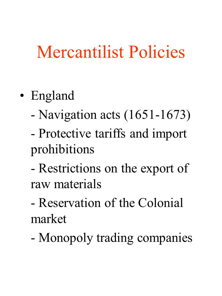 Mercantilist Policies
