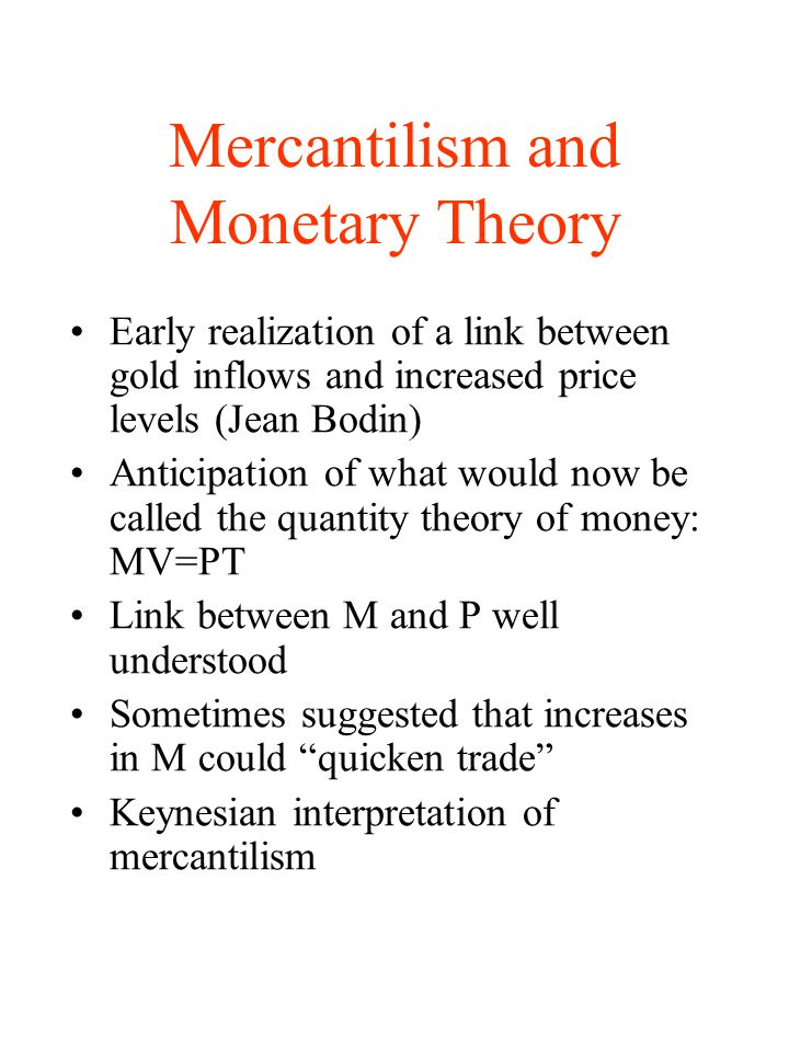 Mercantilism and Monetary Theory