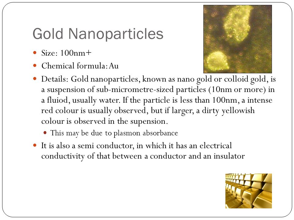 Gold Nanoparticles Size: 100nm+ Chemical formula: Au