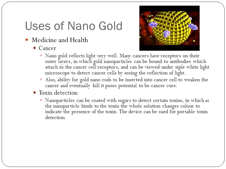 Uses of Nano Gold Medicine and Health Cancer Toxin detection
