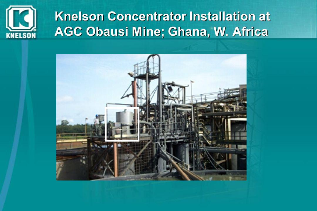 Knelson Concentrator Installation at AGC Obausi Mine; Ghana, W. Africa