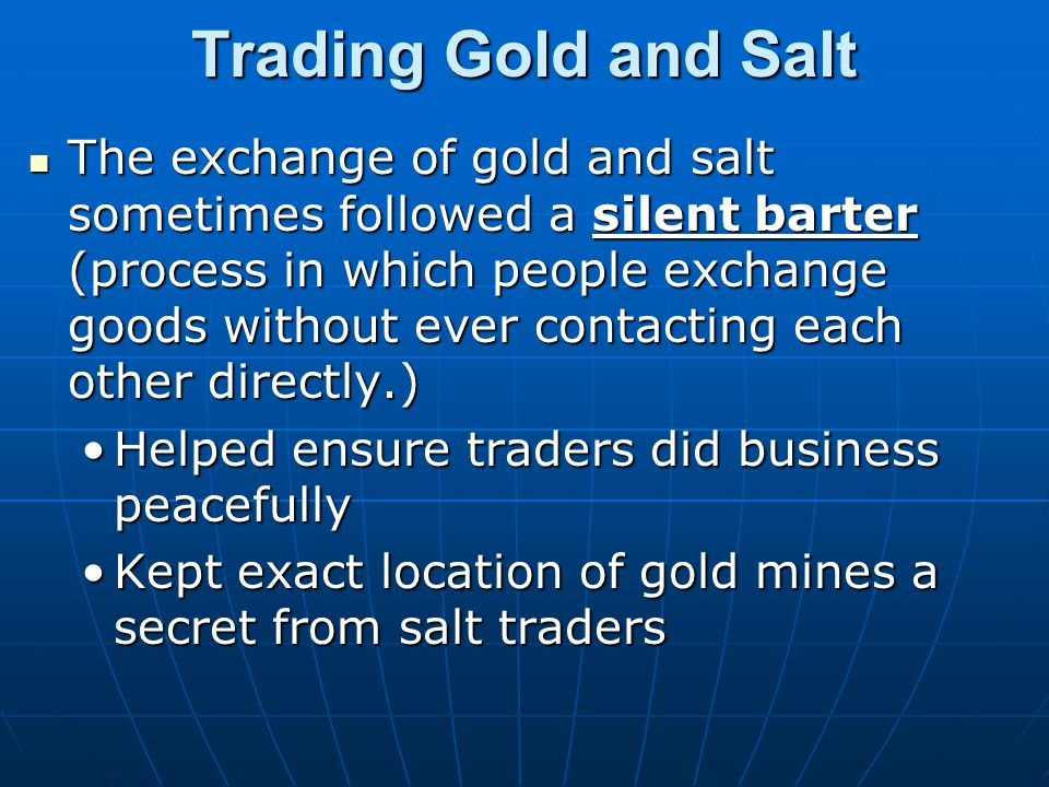 Trading Gold and Salt