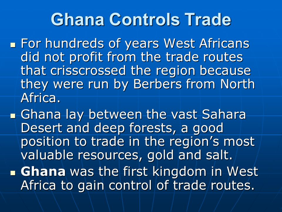 Ghana Controls Trade