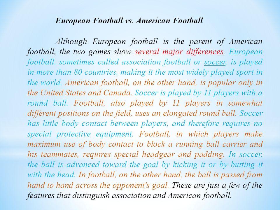 European Football vs. American Football