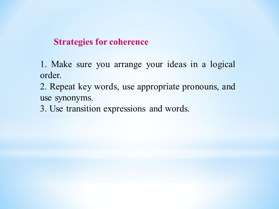 Strategies for coherence