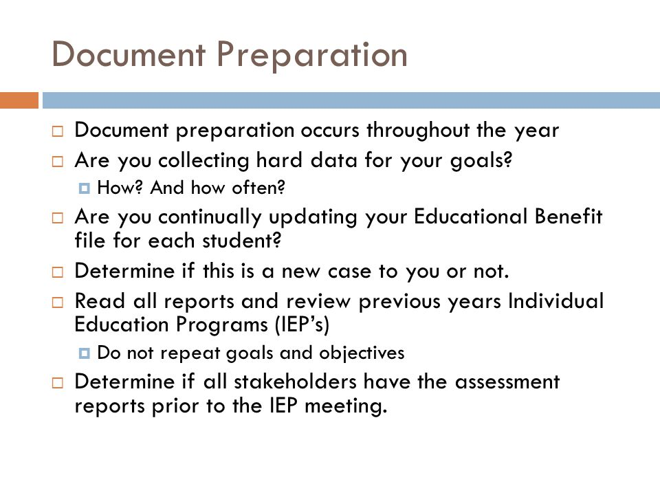 Document Preparation Document preparation occurs throughout the year