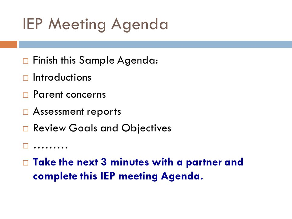 IEP Meeting Agenda Finish this Sample Agenda: Introductions