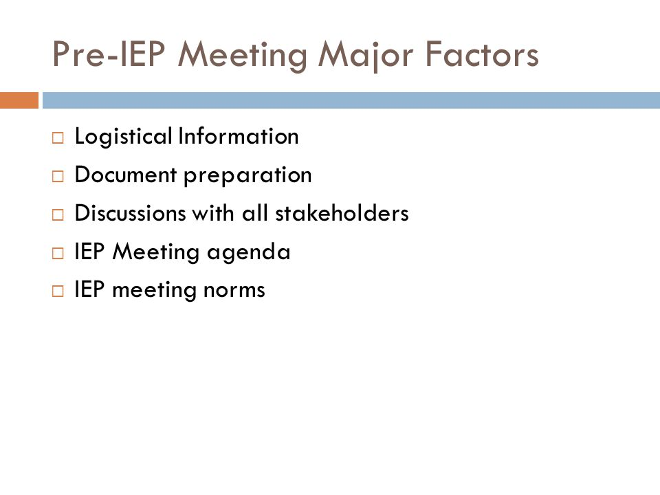 Pre-IEP Meeting Major Factors