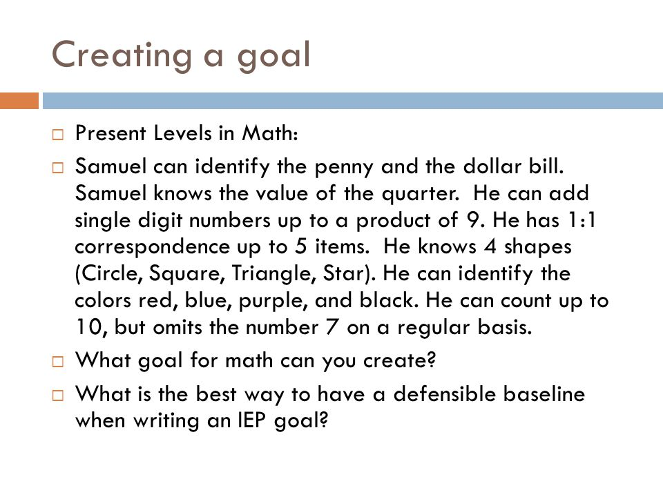 Creating a goal Present Levels in Math: