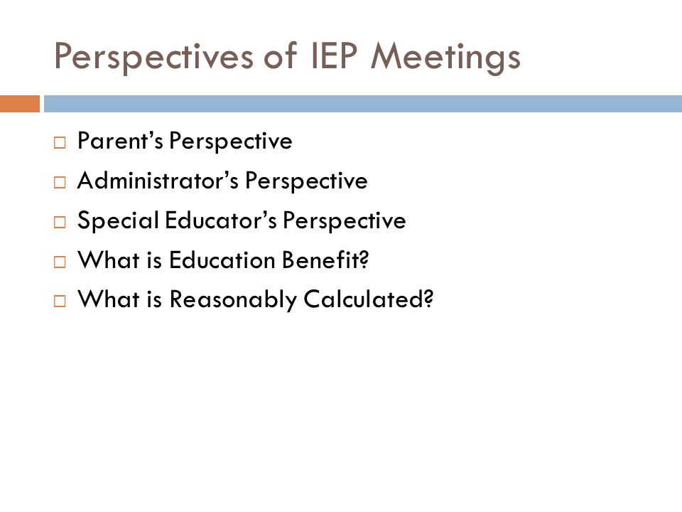 Perspectives of IEP Meetings