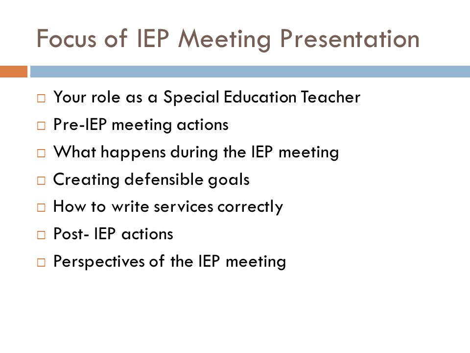 Focus of IEP Meeting Presentation