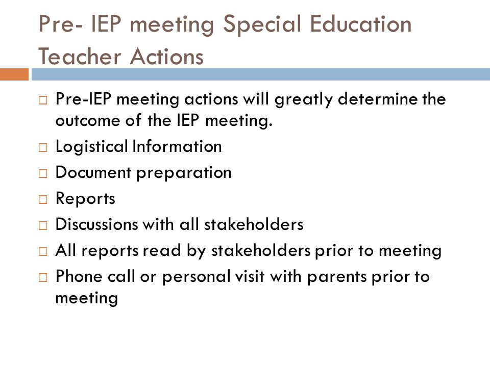 Pre- IEP meeting Special Education Teacher Actions