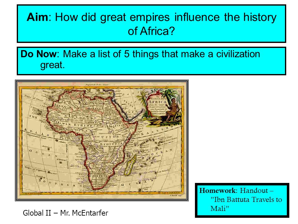Aim: How did great empires influence the history of Africa