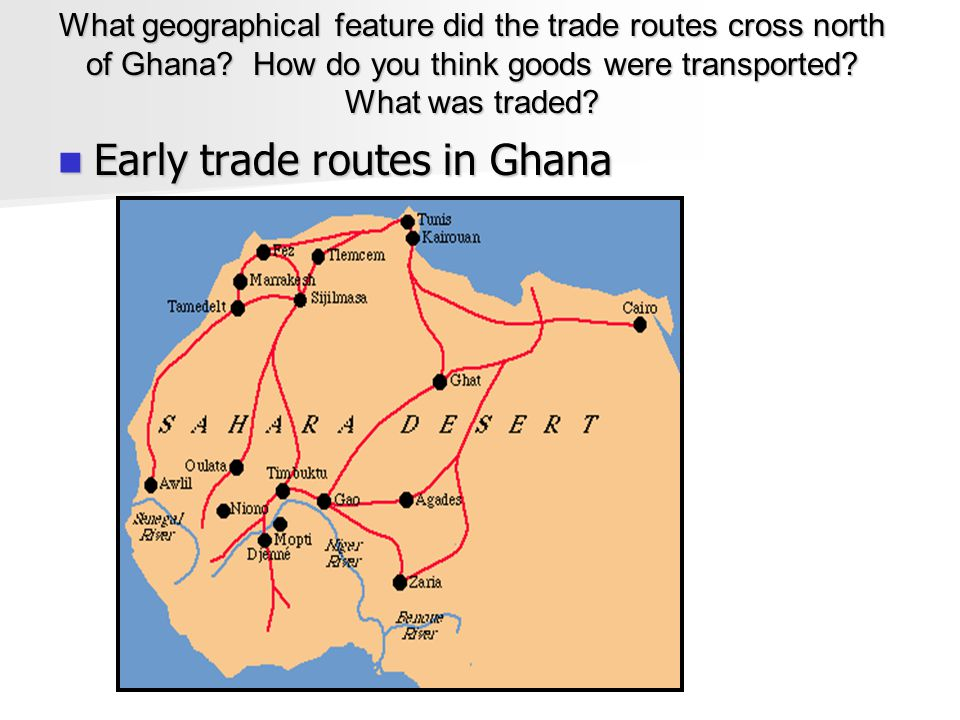 Early trade routes in Ghana