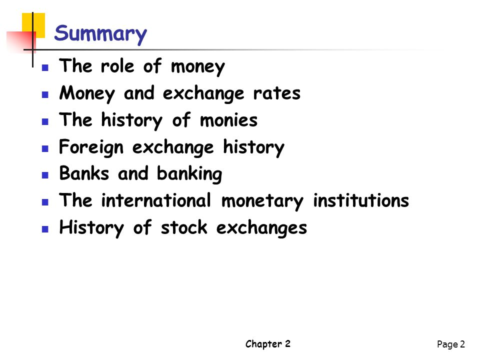 Summary The role of money Money and exchange rates