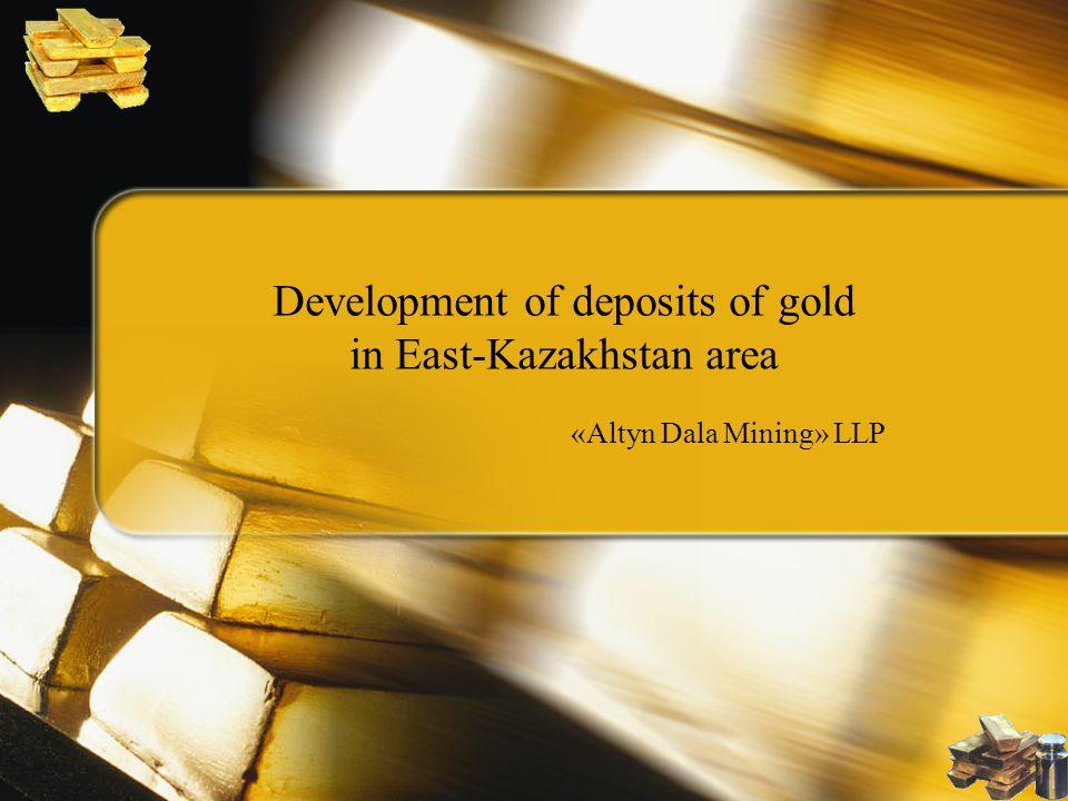 Development of deposits of gold in East-Kazakhstan area