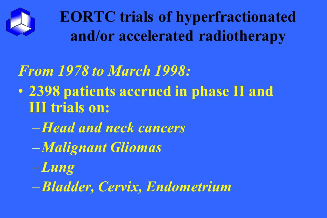 EORTC trials of hyperfractionated and/or accelerated radiotherapy