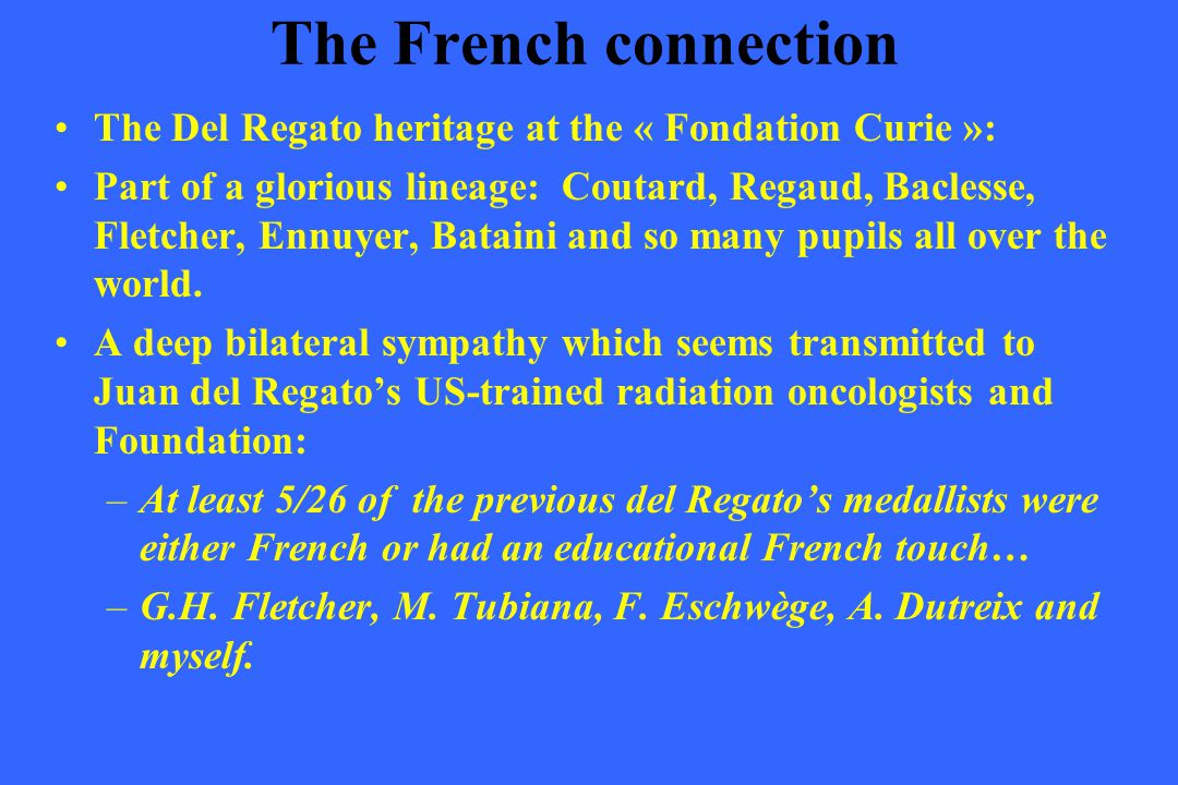 The French connection The Del Regato heritage at the « Fondation Curie »: