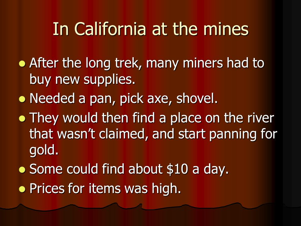 In California at the mines