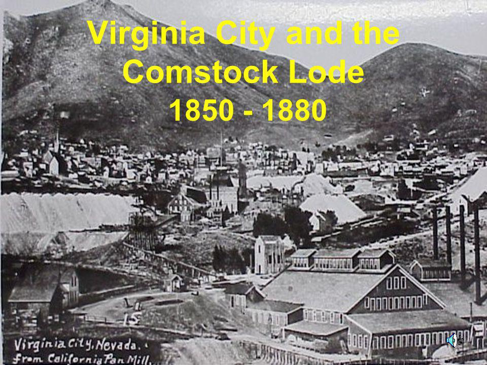 Virginia City and the Comstock Lode