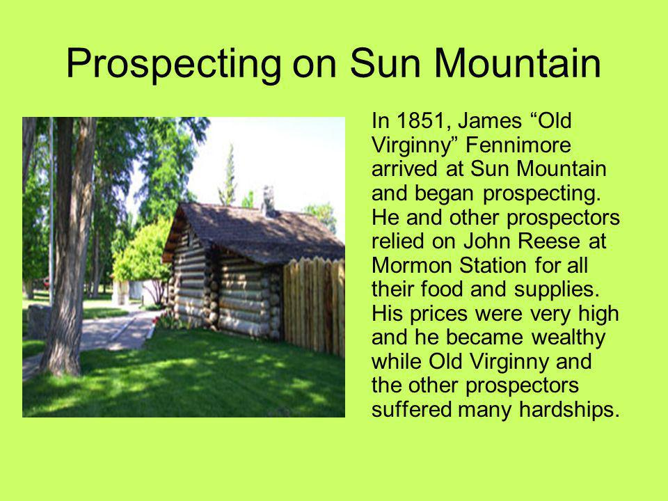 Prospecting on Sun Mountain