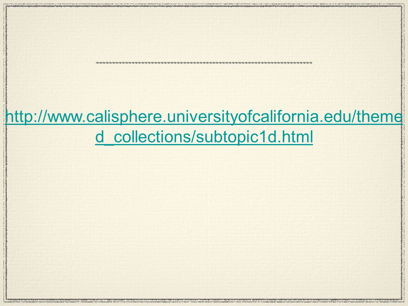 http://www. calisphere. universityofcalifornia