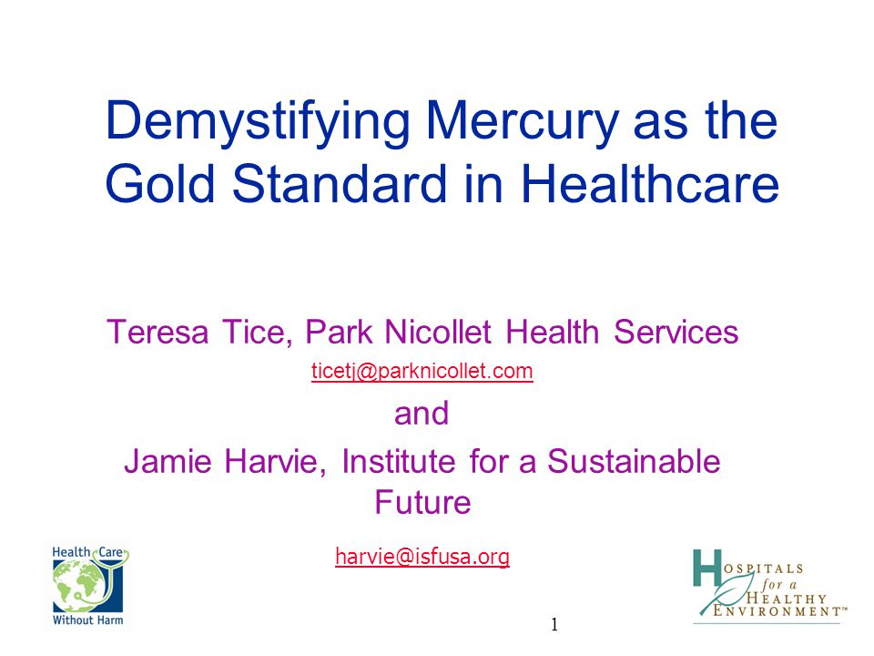 Demystifying Mercury as the Gold Standard in Healthcare