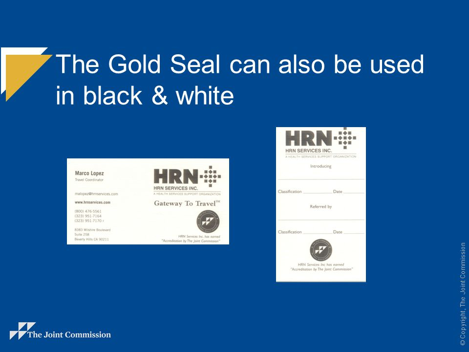 The Gold Seal can also be used in black & white