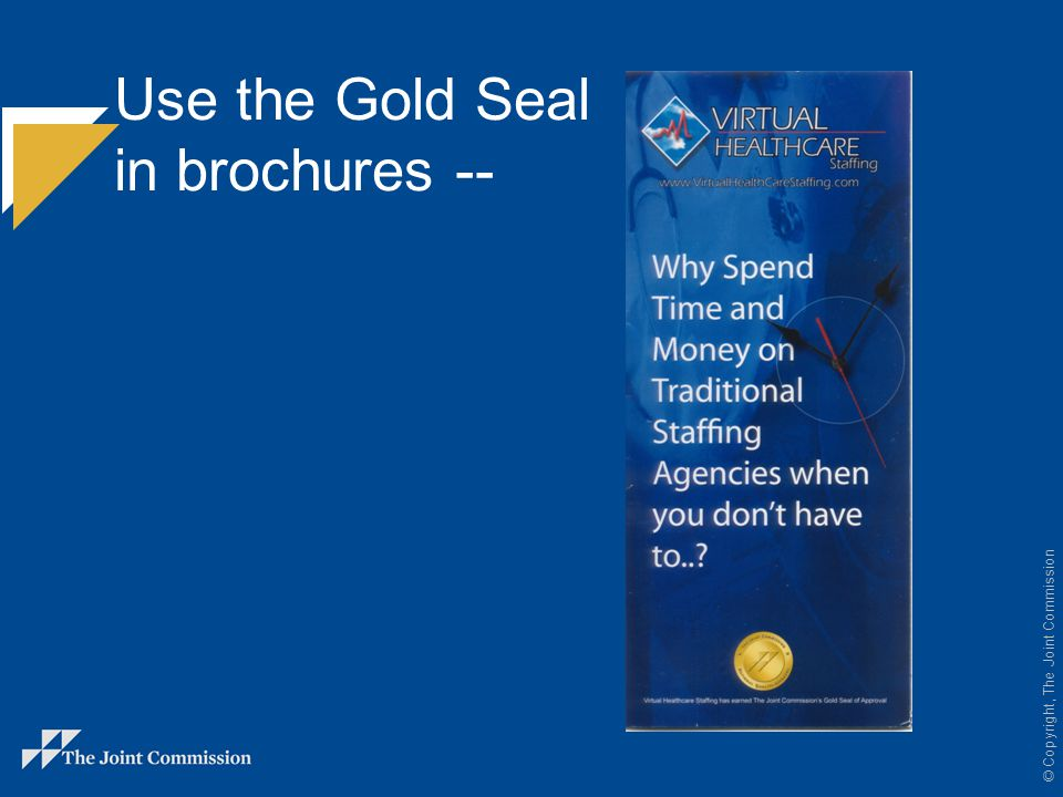 Use the Gold Seal in brochures --