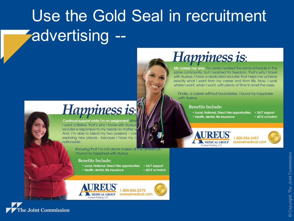 Use the Gold Seal in recruitment advertising --