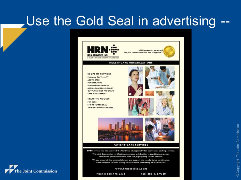 Use the Gold Seal in advertising --